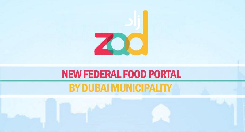 ZAD – New Federal Food Portal By Dubai Municipality - Riz