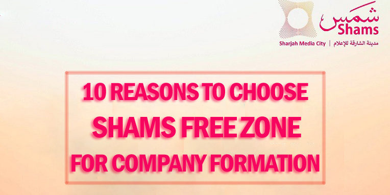 10 Reasons to choose shams fz company formation