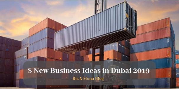 New Business Ideas in Dubai 2019