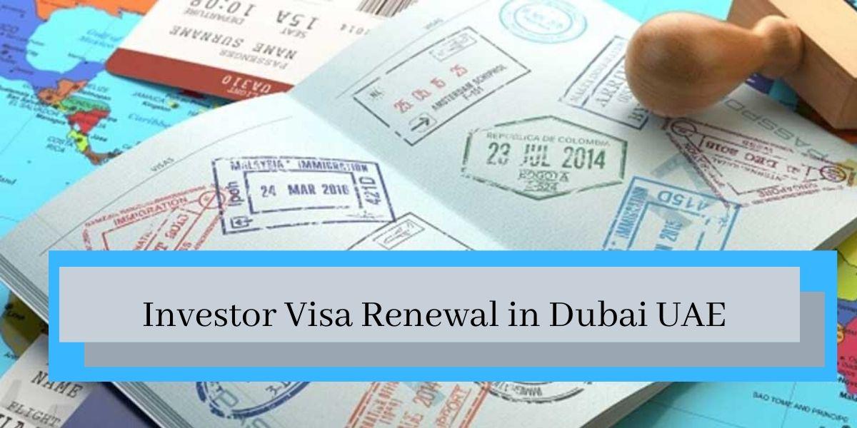 Investor Visa Renewal