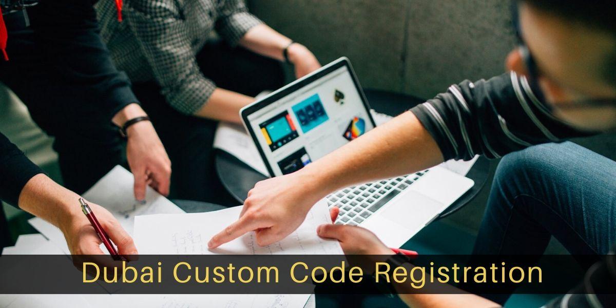 Dubai Custom Registrations