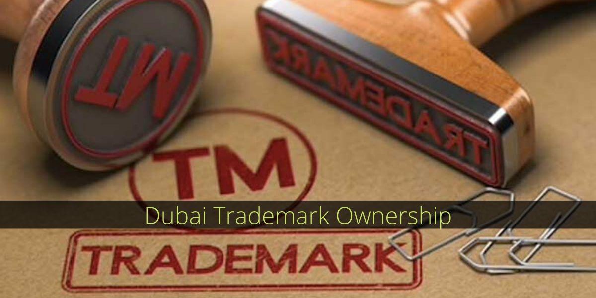 Dubai Trademark Ownership