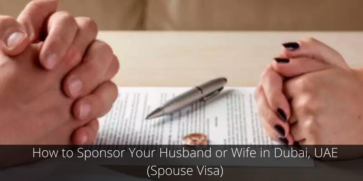 Spouse Visa Dubai