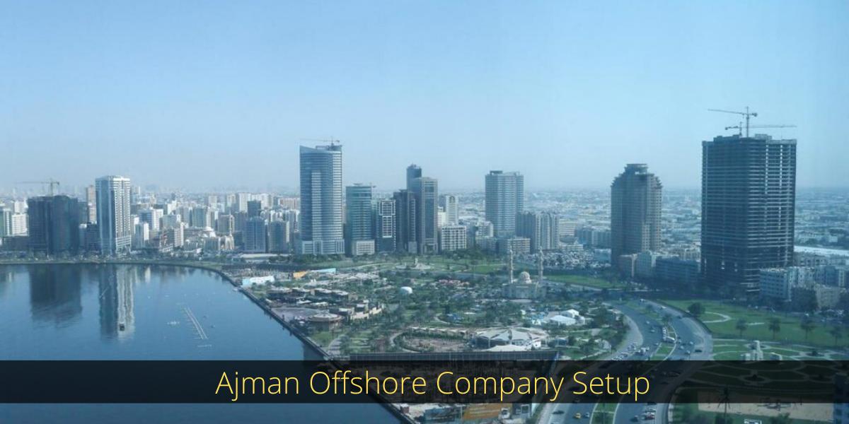 Ajman offshore company setup