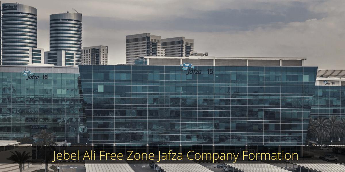 JAFZA COMPANY FORMATION