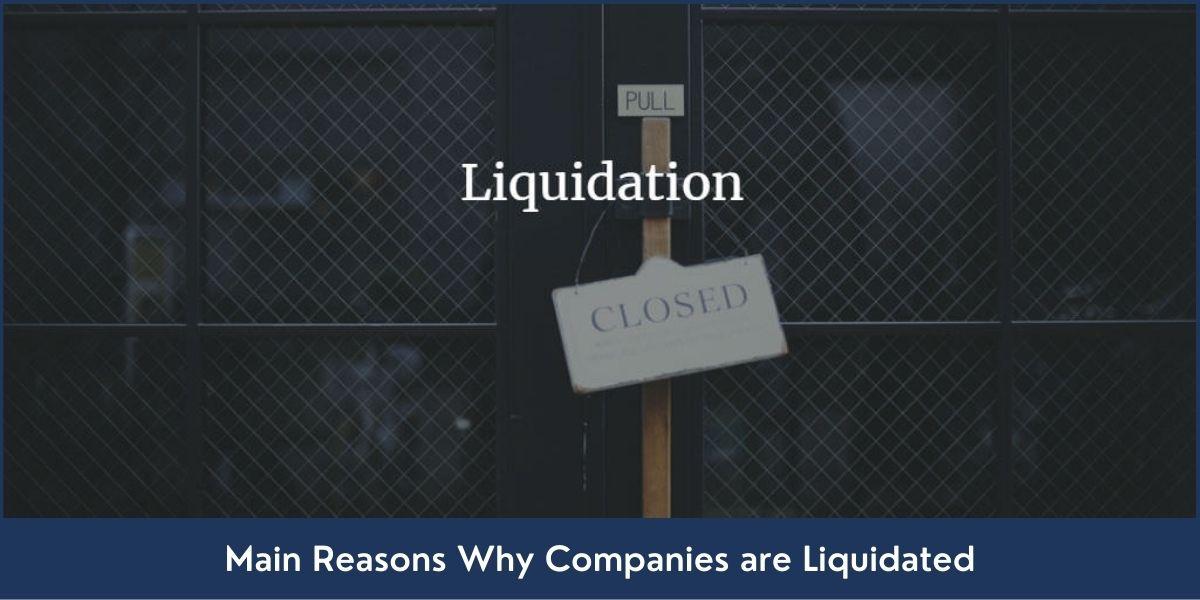 Key Reasons Behind Company Liquidation in Dubai