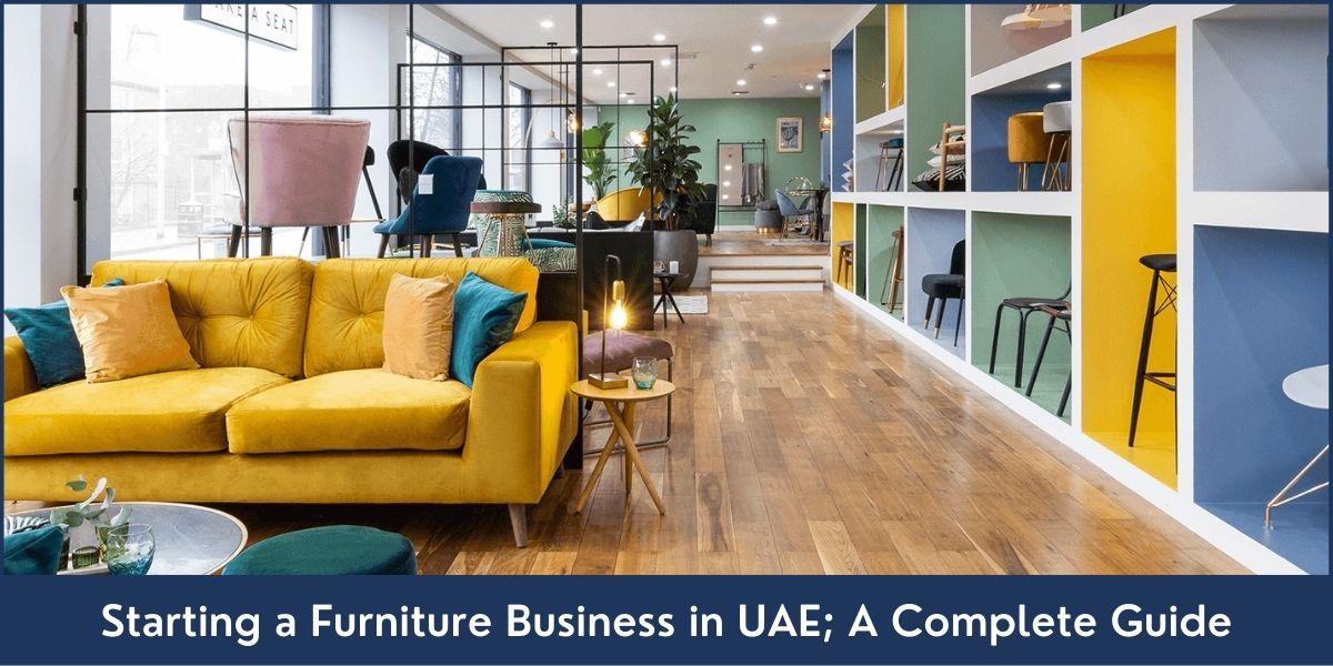 Furniture Business Setup in UAE