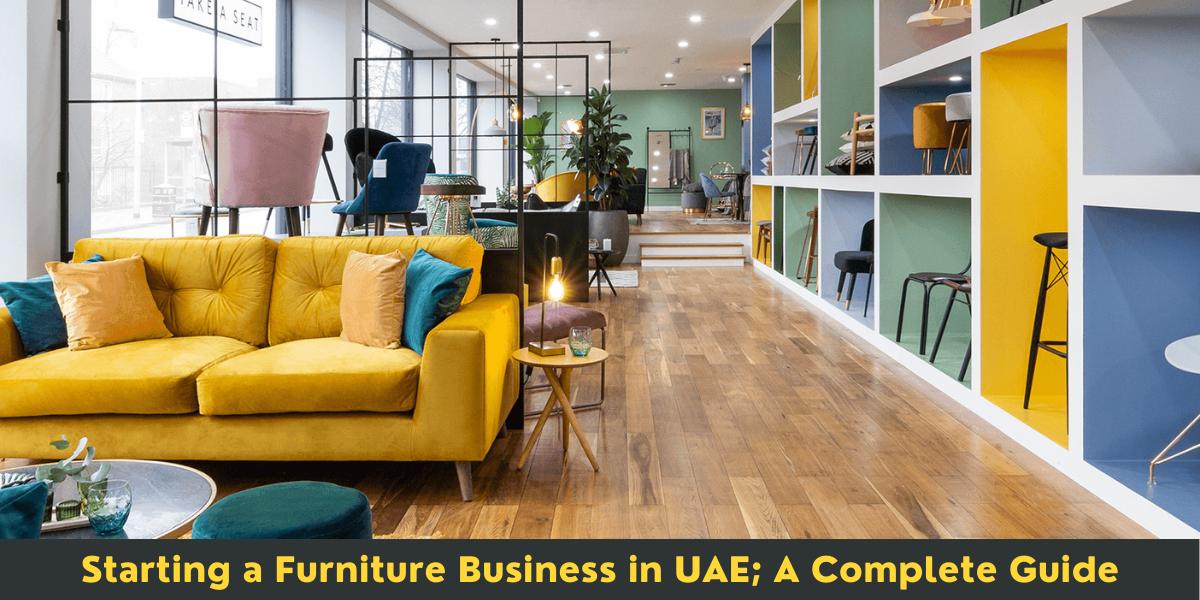 Furniture Business in UAE