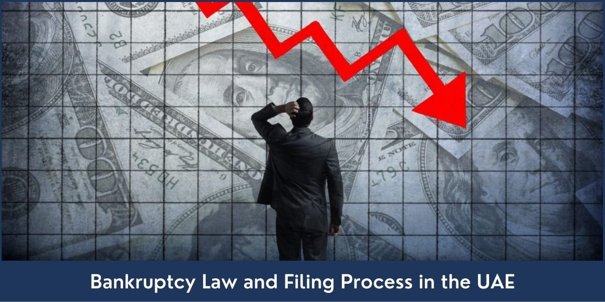 Bankruptcy Law and Filing Process in the UAE