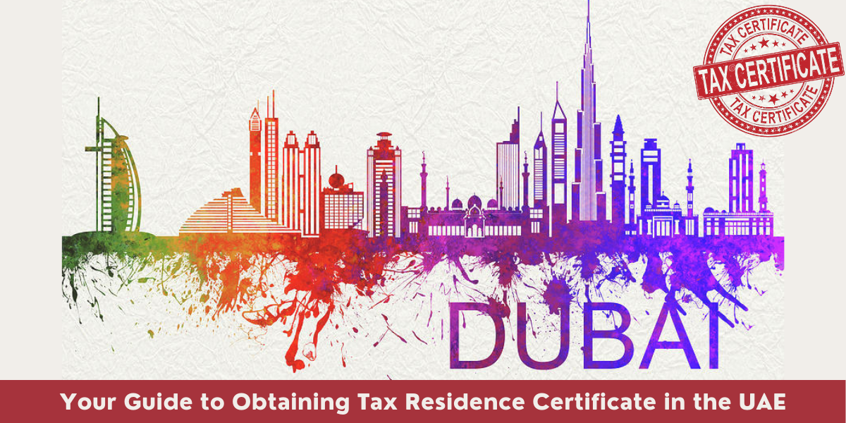 Tax Residence Certificate in the UAE