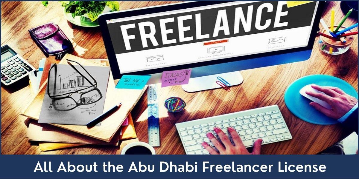 Abu Dhabi Freelancer License UAE
