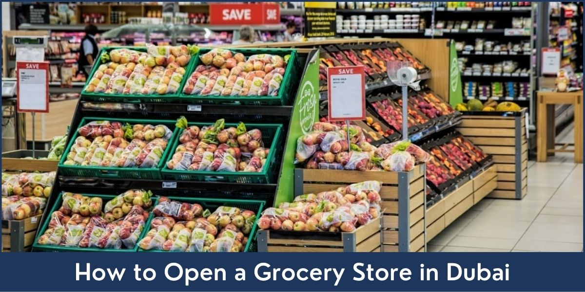 Grocery Store Business Setup in Dubai