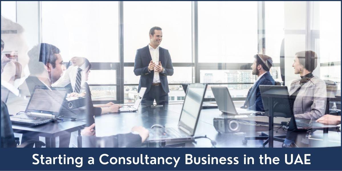 Consultancy Business in Dubai UAE