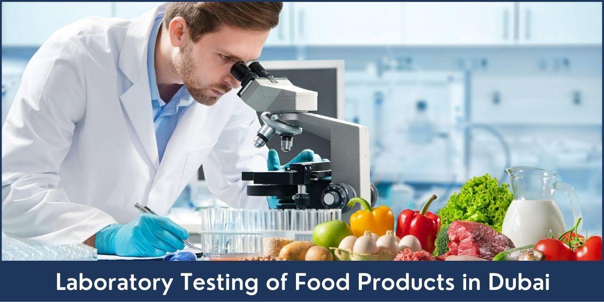 Laboratory Testing of Food Products in UAE