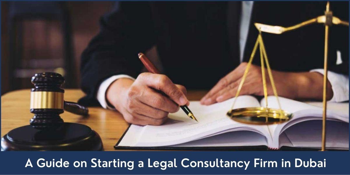Legal Consultancy Business Guide Dubai