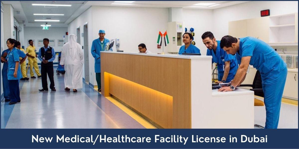 New Medical Healthcare Facility License Dubai