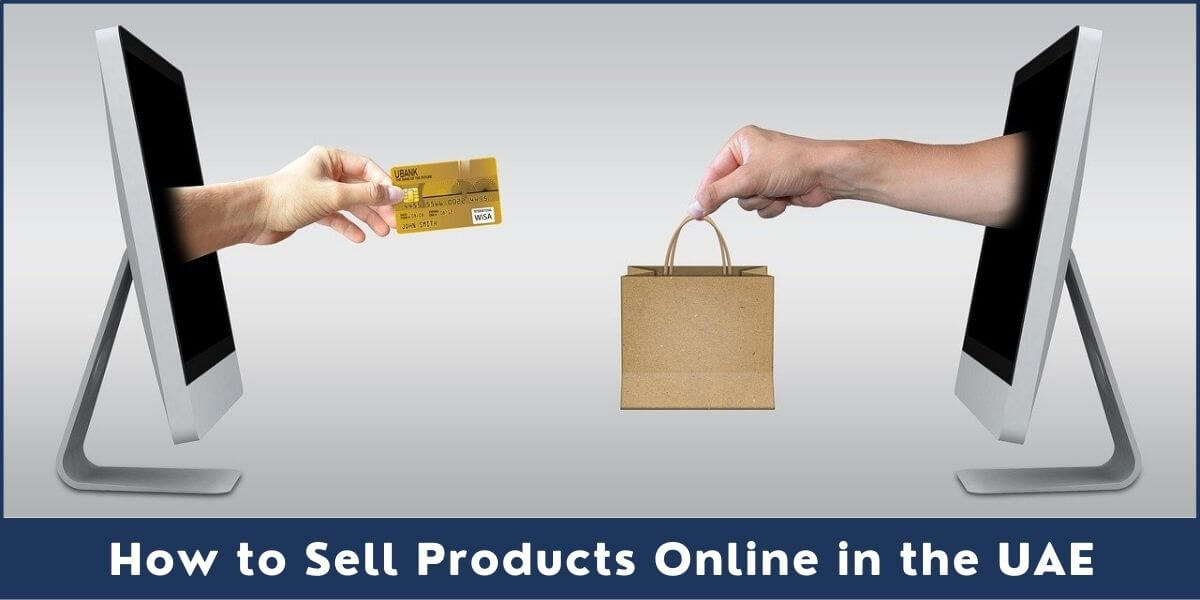 How to Sell Products Online in the UAE