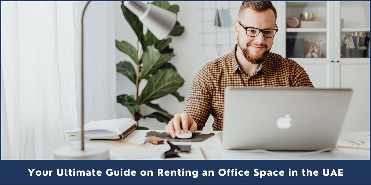 Renting an Office Space in the UAE