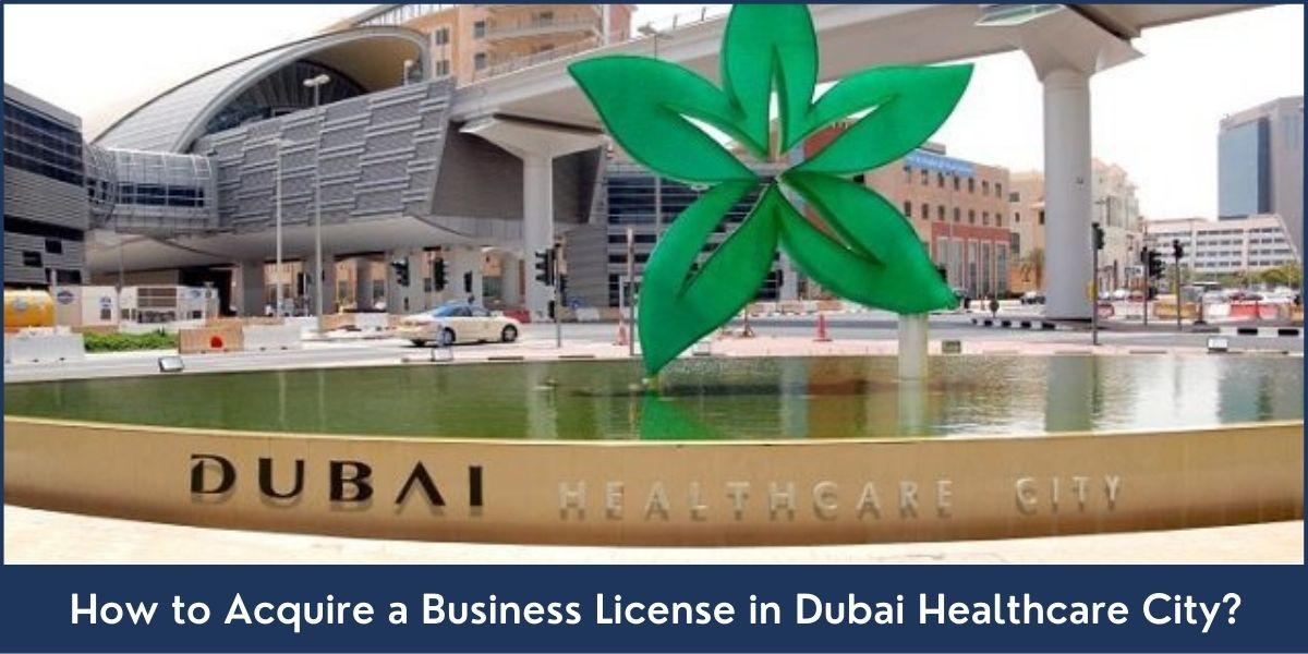 Dubai Healthcare City Business License