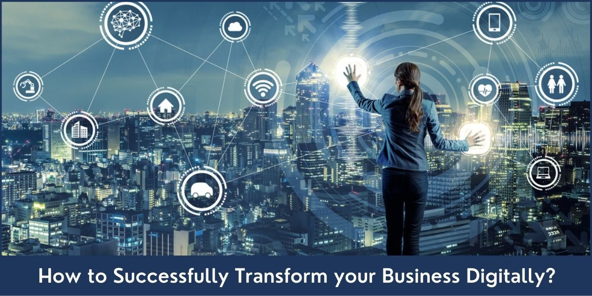 Transform Business Digitally