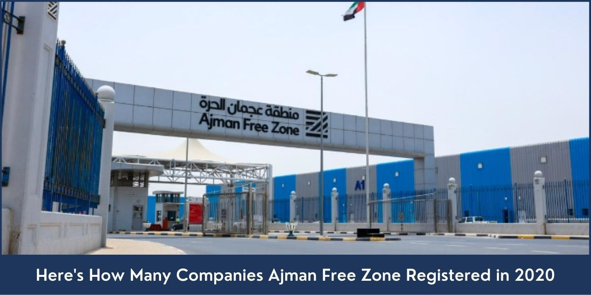 Companies Ajman Free Zone Registered in 2020