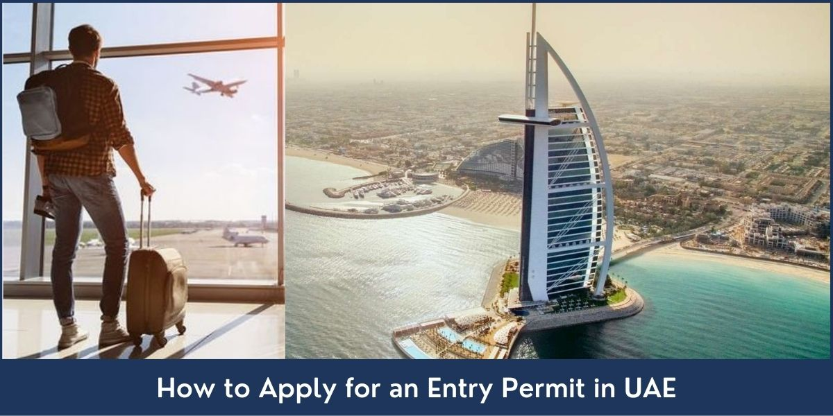 How to Apply for an Entry Permit in UAE