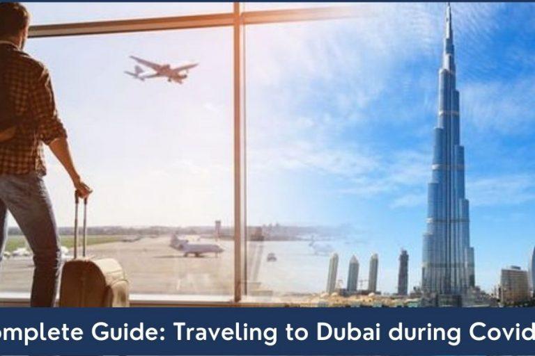 Traveling to Dubai UAE during Pandemic