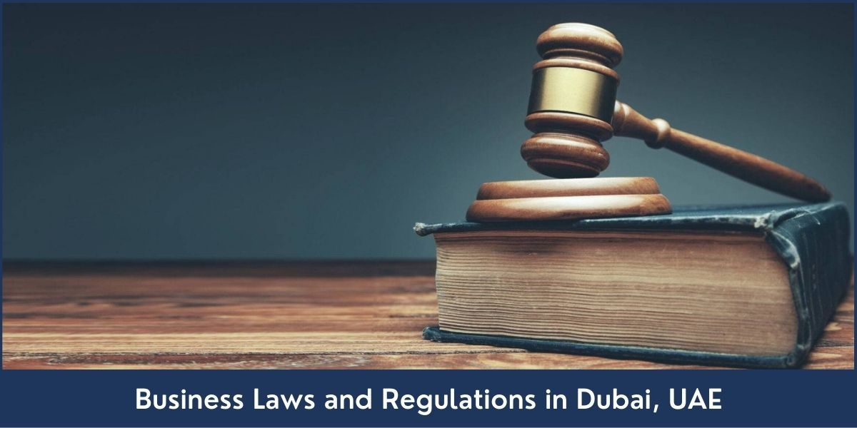 guide on business laws and regulations in Dubai UAE