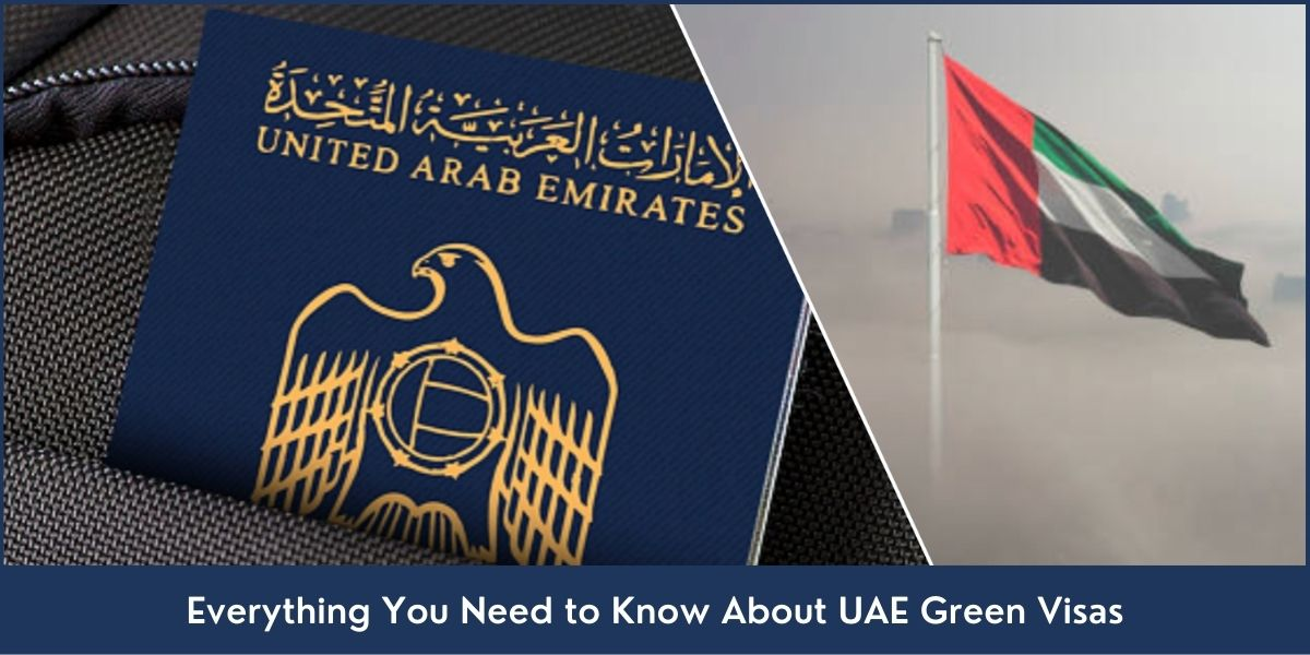 Everything You Need to Know About UAE Green Visas