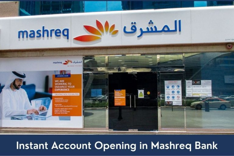 Instant Account Opening in Mashreq Bank