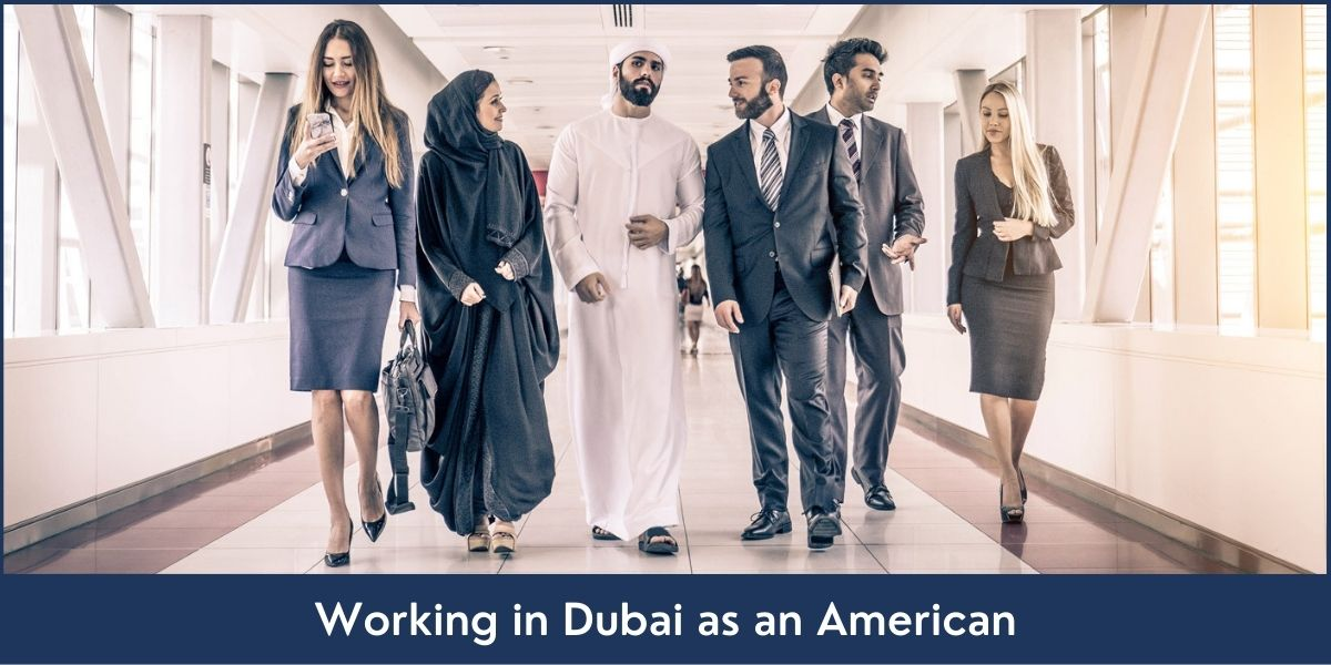 working in dubai as a us citizen