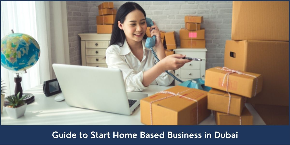 Guide to Start Home Based Business in Dubai